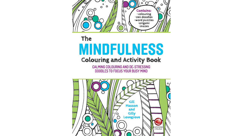 Front cover of The Mindfulness Colouring and Activity Book