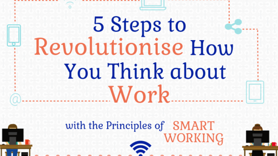 Smart-Working-Steps-To-Rethink-Work_769x4949